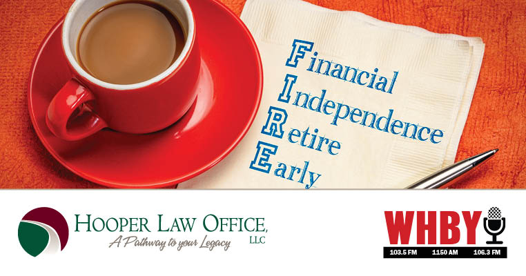 Estate Planning, Long-Term Care Costs, and F.I.R.E. (Financial Independence Retire Early)